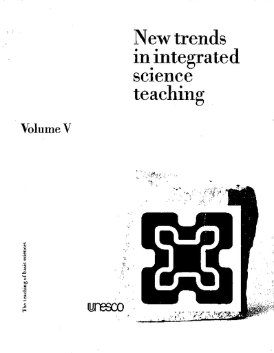 New trends in integrated science teaching, v 5 - UNESCO