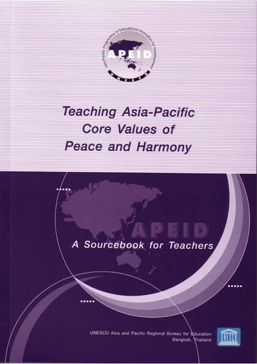 Teaching Asia Pacific Core Values Of Peace And Harmony A Sourcebook For Teachers Unesco Digital Library
