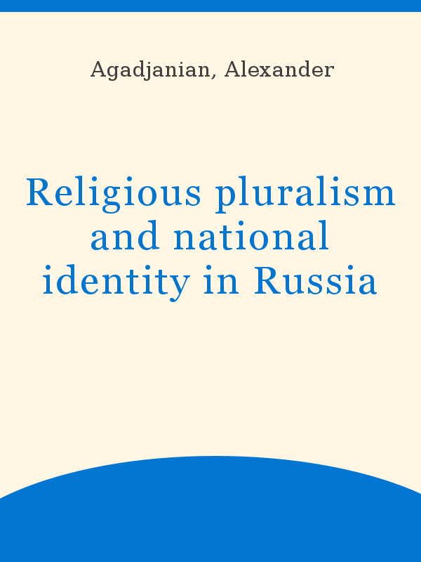 Religious Pluralism And National Identity In Russia Unesco