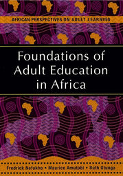 Foundations of adult education in Africa - UNESCO Digital