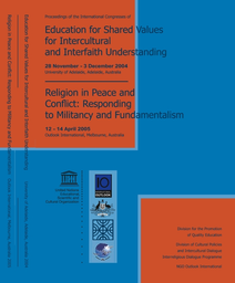 Proceedings Of The International Congresses Of Education For Shared Values For Intercultural And Interfaith Understanding And Religion In Peace And Conflict Responding To Militancy And Fundame Unesco Digital Library