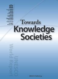 Towards Knowledge Societies Unesco World Report Unesco