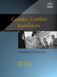 Gender, conflict and journalism: a handbook for South Asia