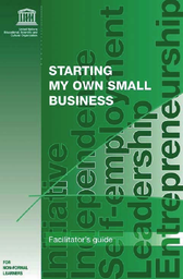 Starting my own small business: a training module on
