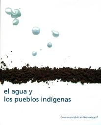El Agua Y Los Pueblos Indígenas Unesco Digital Library
