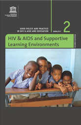 HIV & AIDS and supportive learning environments - UNESCO