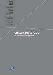 Culture Hiv And Aids An Annotated Bibliography Unesco