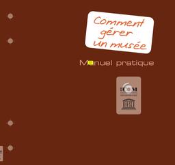 Comment Gerer Un Musee Manuel Pratique Unesco Digital Library
