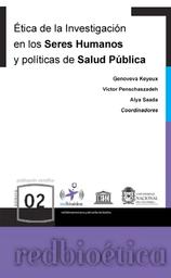 Etica De La Investigacion En Seres Humanos Y Politicas De Salud Publica Unesco Digital Library