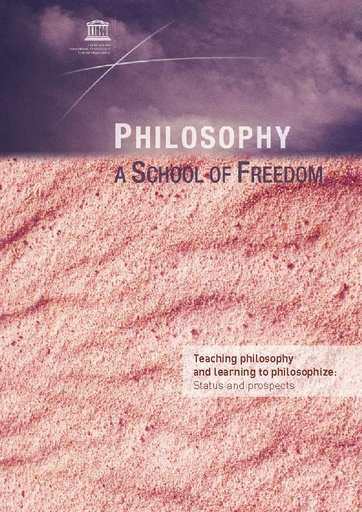 Philosophy, a school of freedom: teaching philosophy and learning to  philosophize; status and prospects - UNESCO Digital Library