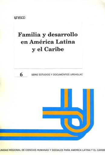 Familia y desarrollo en América Latina y el Caribe - UNESCO Digital Library
