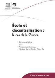 Ecole Et Decentralisation Le Cas De La Guinee Unesco Digital Library