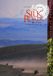 Integral study of the Silk Roads: roads of dialogue