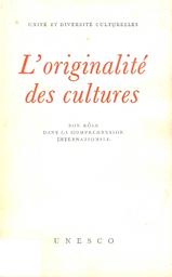 foto de L'Originalité des cultures: son rôle dans la compréhension ...