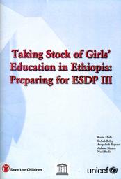 Taking stock of girls' education in Ethiopia: preparing for ESDP III