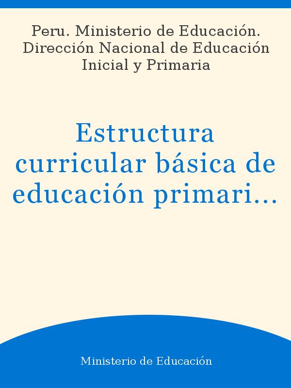 Estructura Curricular Básica De Educación Primaria De