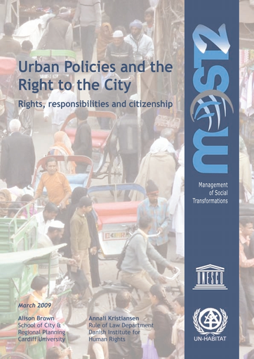 Urban Policies And The Right To The City Rights Responsibilities And Citizenship Unesco Digital Library