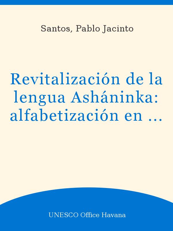 Revitalización De La Lengua Asháninka Alfabetización En La