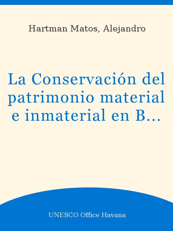 La Conservación Del Patrimonio Material E Inmaterial En
