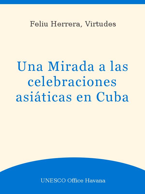 Una Mirada A Las Celebraciones Asiáticas En Cuba Unesco