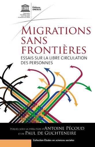 Migrations sans frontières: essais sur la libre circulation des