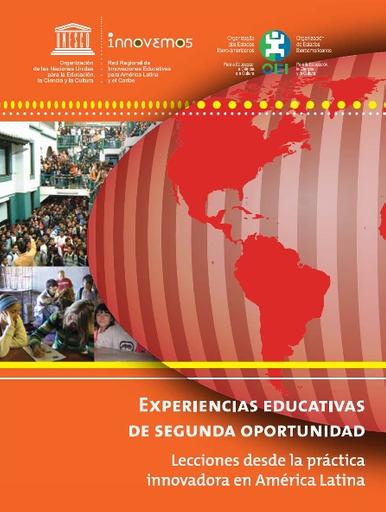 Experiencias educativas de segunda oportunidad: lecciones desde la práctica  innovadora en América Latina - UNESCO Digital Library