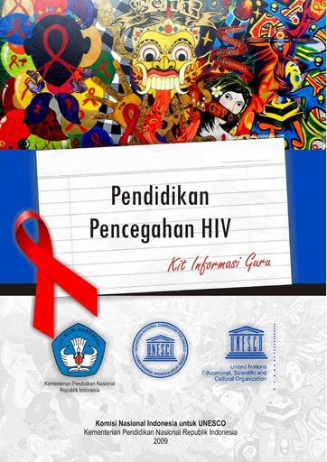 pendidikan pencegahan hiv kit informasi guru unesco digital library pendidikan pencegahan hiv kit