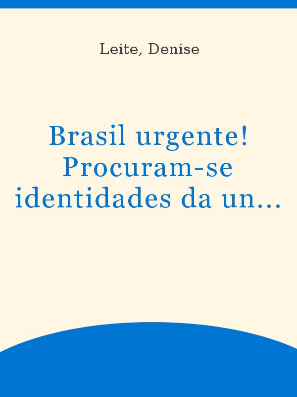 Brasil Urgente Procuram Se Identidades Da Universidade