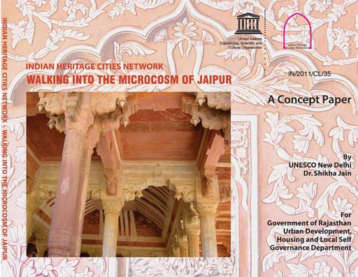Indian Heritage Cities Network: walking into the microcosm