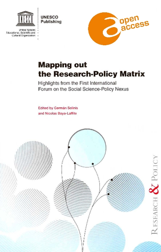 Mapping Out The Research Policy Matrix A Report On The Outputs From The First International Forum On The Social Science Policy Nexus Unesco Digital Library