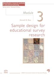 Sample design for educational survey research: Module 3 - UNESCO