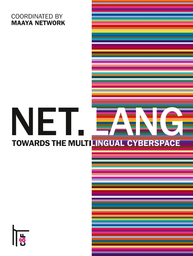 Net lang: towards the multilingual cyberspace - UNESCO