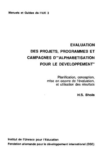 Evaluation Des Projets Programmes Et Campagnes D Alphabetisation Pour Le Developpement Planification Conception Mise En Oeuvre De L Evaluation Et Utilisation Des Resultats Unesco Digital Library