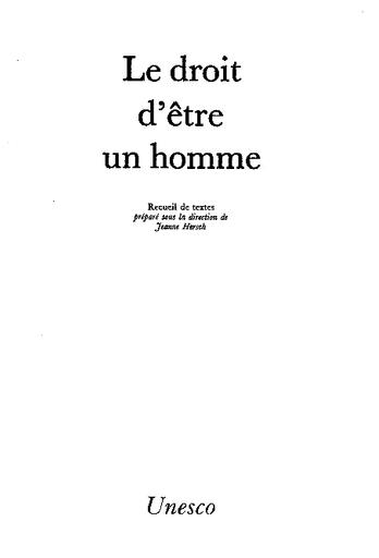 Le Droit D Etre Un Homme Recueil De Textes Unesco Digital Library