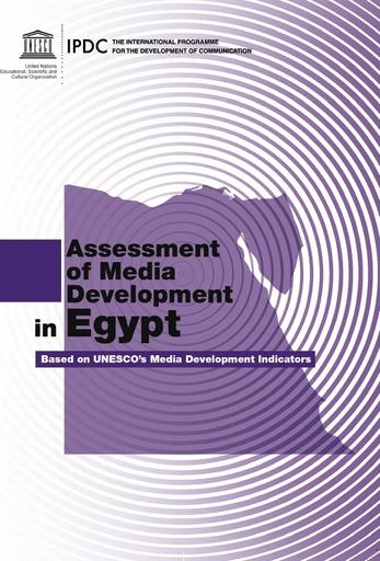 Assessment of media development in Egypt based on UNESCO's