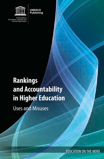 Rankings And Accountability In Higher Education Uses And Misuses Unesco Digital Library