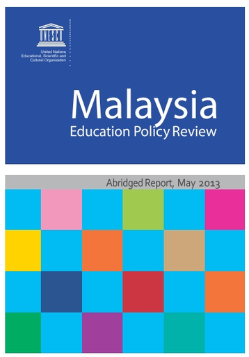 Malaysia Education Policy Review Abridged Report Unesco Digital Library