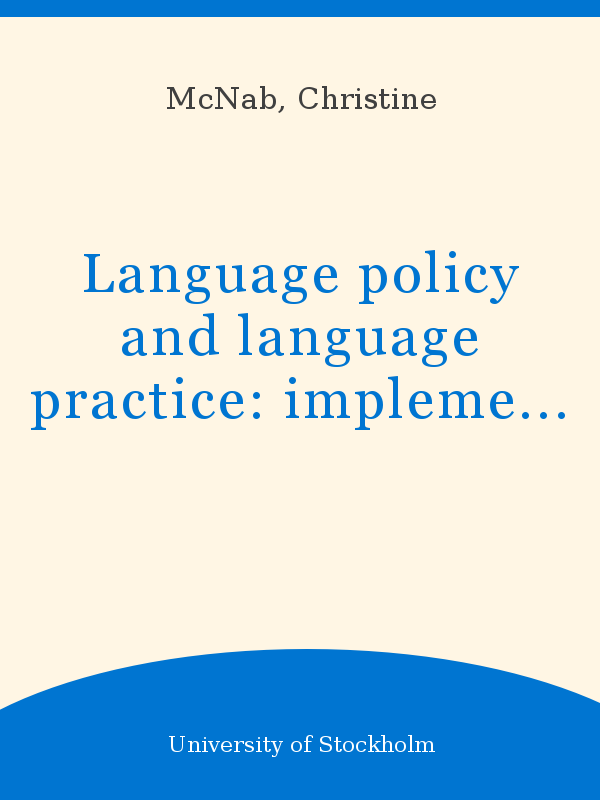 Language policy and language practice: implementation