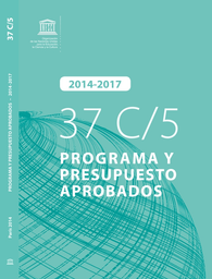 37 C 5 Programa Y Prepuesto Aprobados 2014 2017 Unesco
