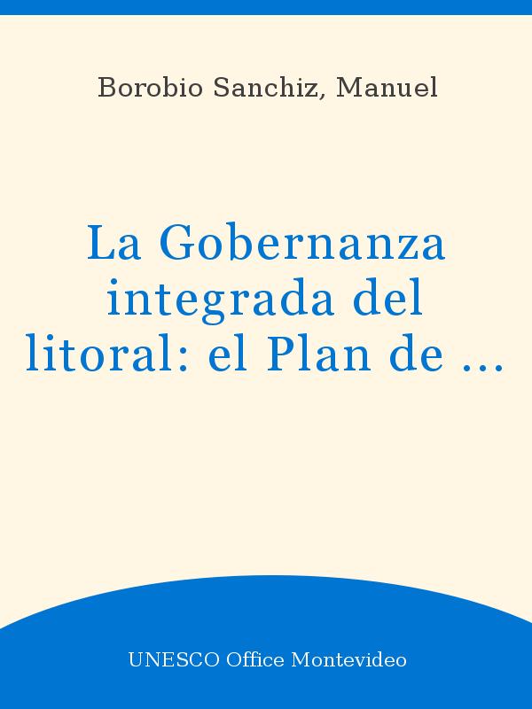 La Gobernanza Integrada Del Litoral El Plan De Ordenación
