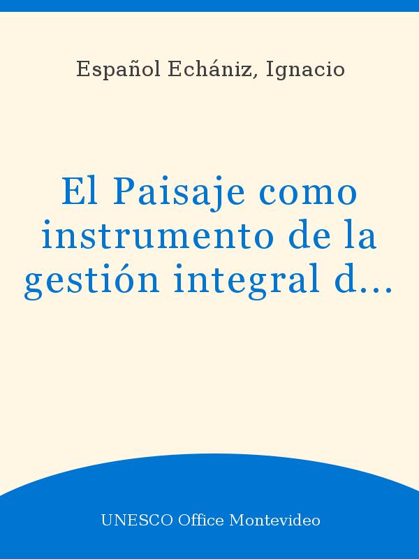 El Paisaje Como Instrumento De La Gestión Integral De Costas