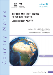 The Use and usefulness of school grants: lessons from Kenya - UNESCO