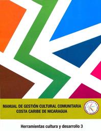 Manual de gestión cultural comunitaria Costa Caribe de