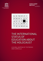 The International Status Of Education About The Holocaust A