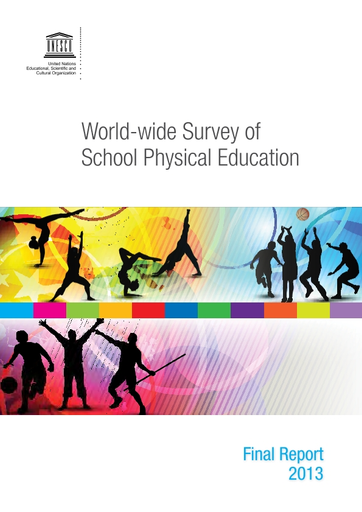 World-wide survey of school physical education: final report