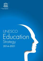 UNESCO education strategy 2014-2021 - UNESCO Digital Library