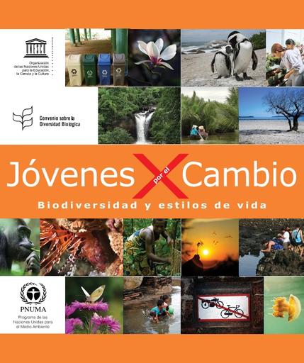 Jovenes Por El Cambio Biodiversidad Y Estilos De Vida Unesco Digital Library