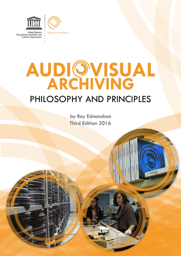Audiovisual Archiving Philosophy And Principles Unesco Digital Library