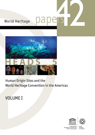 Human Origin Sites And The World Heritage Convention In The Americas Volume I Unesco Digital Library