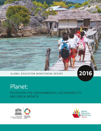 global education monitoring report 2016 planet education for
